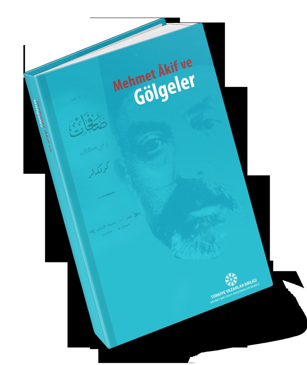 Mehmet Âkif ve Gölgeler