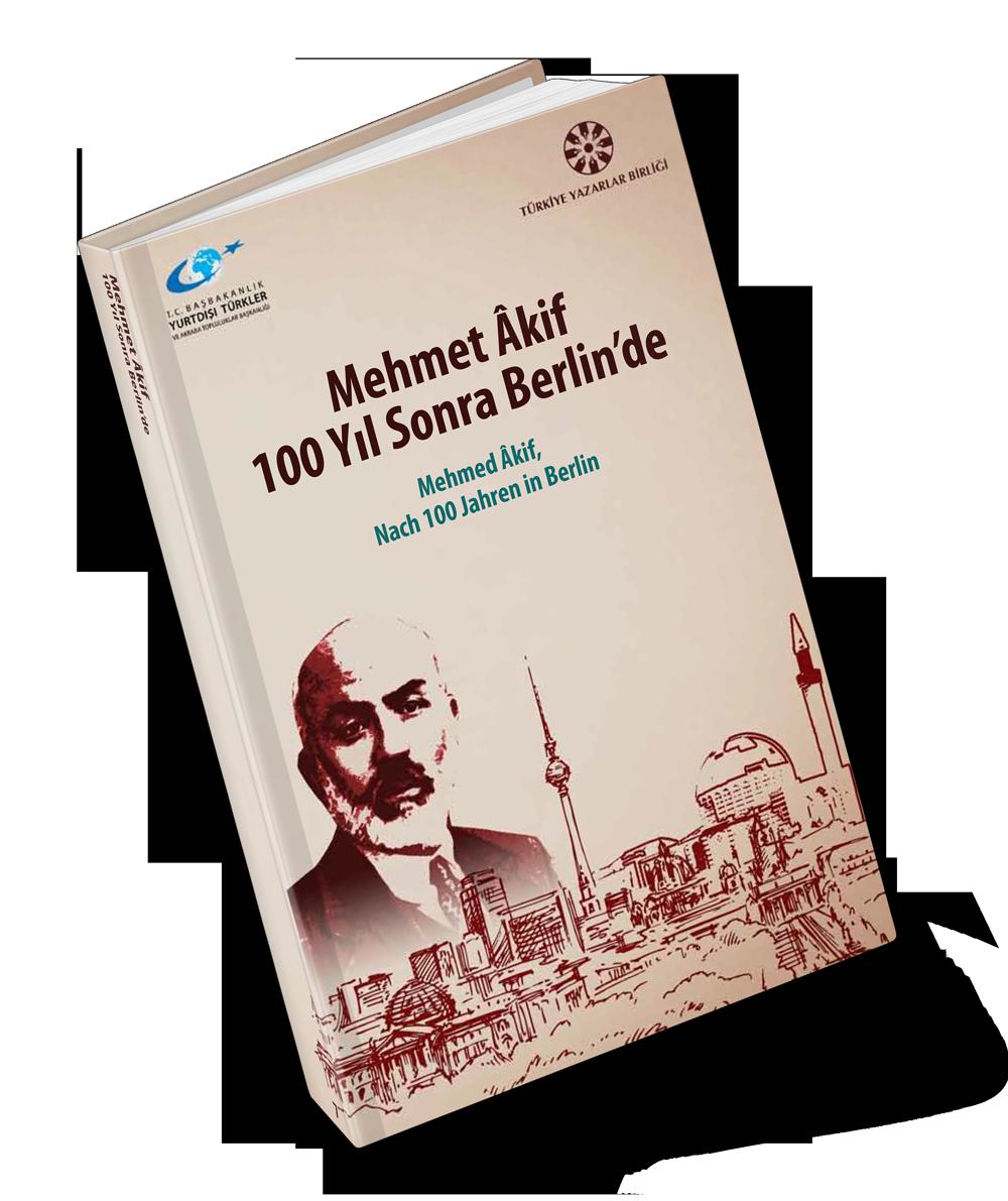 Mehmet Âkif 100 Yıl Sonra Berlin'de