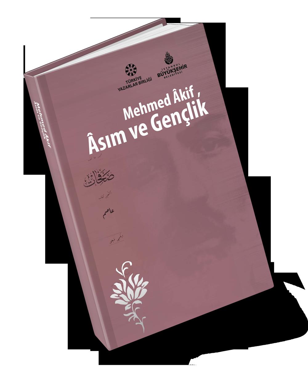Mehmet Âkif Âsım ve Gençlik